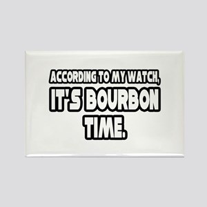 """It's Bourbon Time"" Rectangle Magnet"