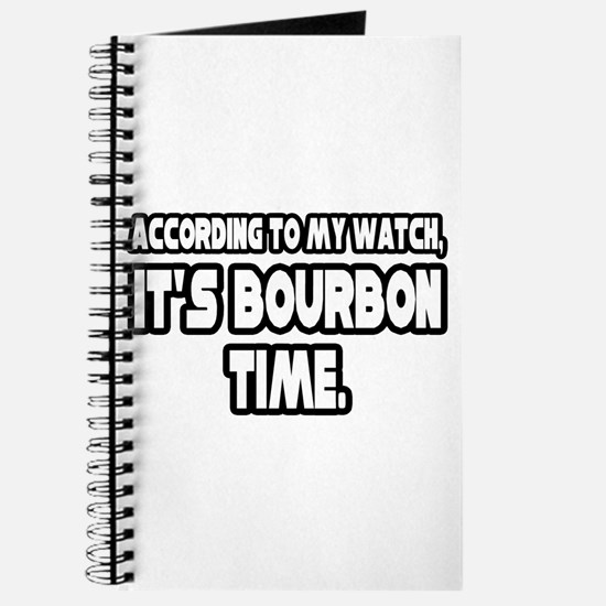"""It's Bourbon Time"" Journal"