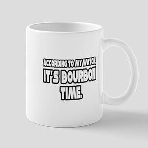 """It's Bourbon Time"" Mug"
