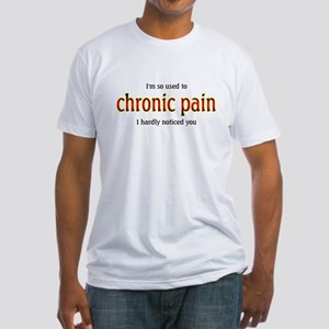 Chronic Pain - Fitted T-Shirt