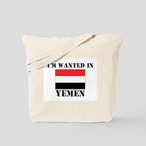 I'm Wanted In Yemen Tote Bag