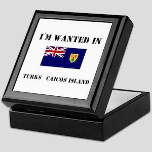 I'm Wanted In Turks & Caicos Island Keepsake Box