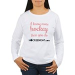 """I Know More Hockey Than You Long Sleeve T-Sh"