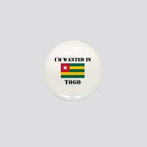 I'm Wanted In Togo Mini Button