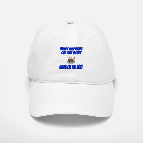 What happens on the boat Baseball Baseball Cap