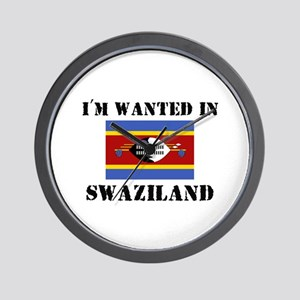I'm Wanted In Swaziland Wall Clock