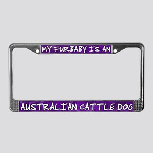 Furbaby Australian Cattle Dog License Plate Frame