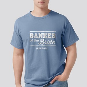 Banker of the bride aka dad T-Shirt