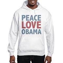 Peace Love Obama President Hoodie