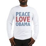 Peace Love Obama President Long Sleeve T-Shirt