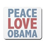 Peace Love Obama President Mousepad
