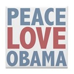 Peace Love Obama President Tile Coaster