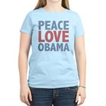 Peace Love Obama President Women's Light T-Shirt