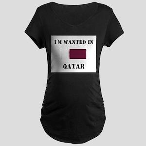 I'm Wanted In Qatar Maternity Dark T-Shirt
