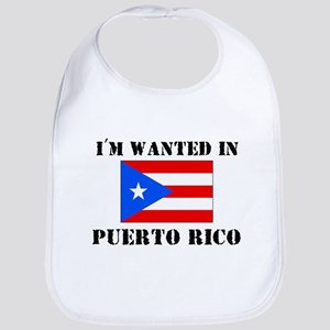 I'm Wanted In Puerto Rico Bib