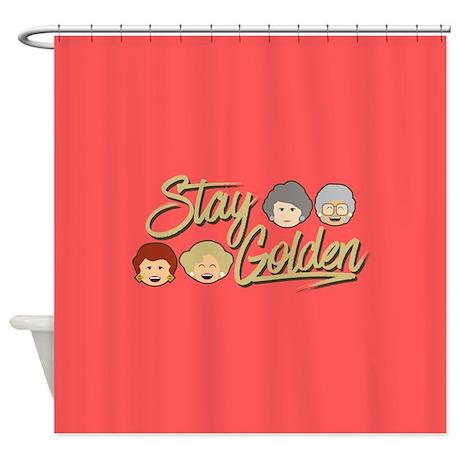 Golden Girls Stay Shower Curtain Favorite