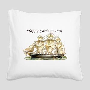 Father's Day Classic Tall Ship Square Canvas Pillo