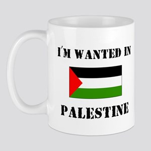 I'm Wanted In Palestine Mug