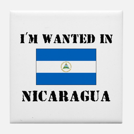 I'm Wanted In Nicaragua Tile Coaster