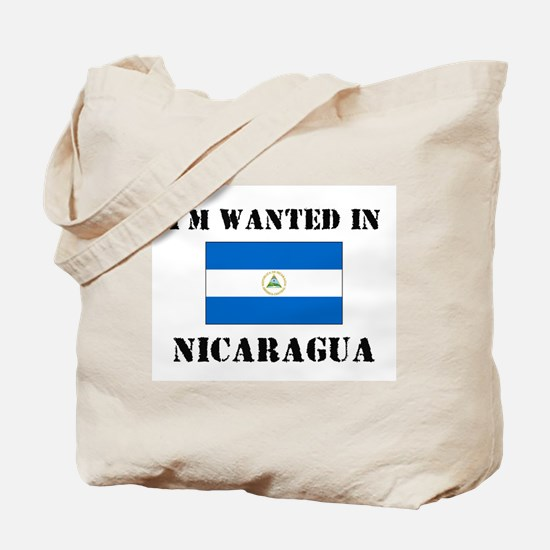 I'm Wanted In Nicaragua Tote Bag