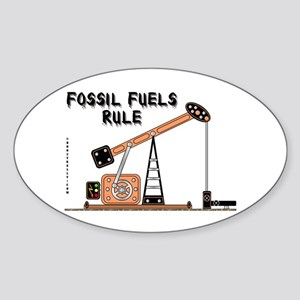 Fossil Fuels Rule Oval Sticker