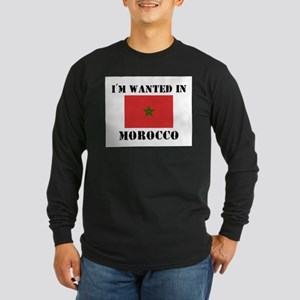 I'm Wanted In Morocco Long Sleeve Dark T-Shirt