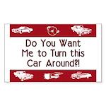 Turn Car Around Rectangle Sticker 10 pk)