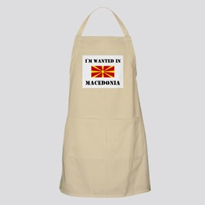 I'm Wanted In Macedonia BBQ Apron