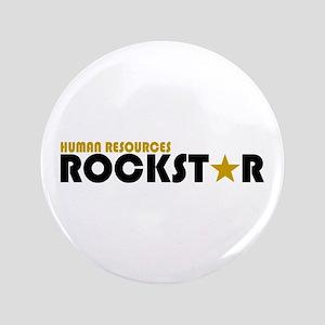 "Human Resources Rockstar 3.5"" Button"
