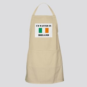 I'm Wanted In Ireland BBQ Apron