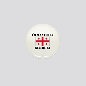 I'm Wanted In Georgia Mini Button