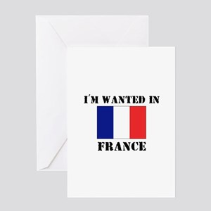 I'm Wanted In France Greeting Card