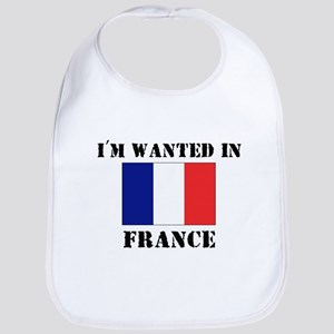 I'm Wanted In France Bib