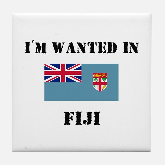 I'm Wanted In Fiji Tile Coaster
