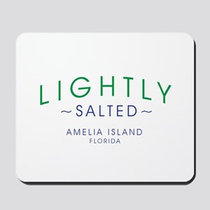 Lightly Salted Amelia Island Florida Mousepad