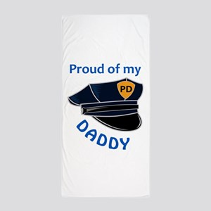 Proud of my Daddy Beach Towel