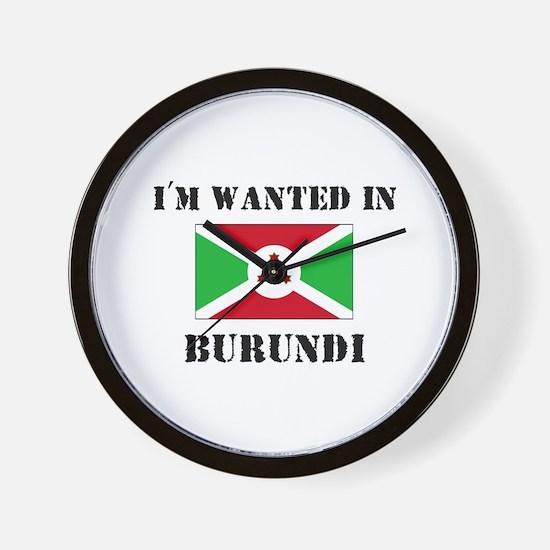 I'm Wanted In Burundi Wall Clock