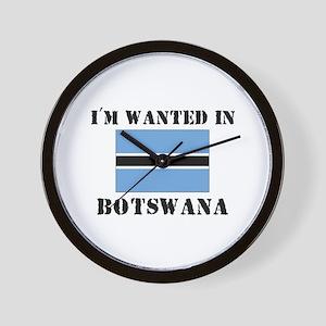 I'm Wanted In Botswana Wall Clock