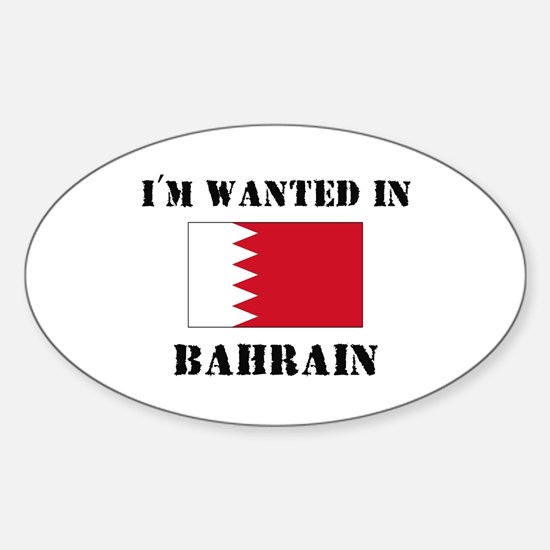 I'm Wanted In Bahrain Oval Decal