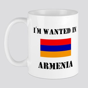 I'm Wanted In Armenia Mug