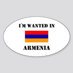 I'm Wanted In Armenia Oval Sticker