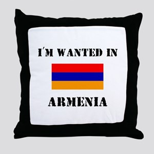 I'm Wanted In Armenia Throw Pillow