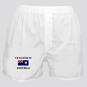 I'm Wanted In Anguilla Boxer Shorts