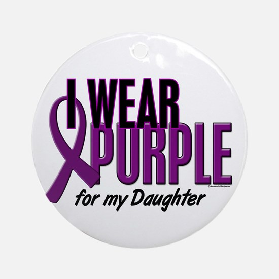 I Wear Purple For My Daughter 10 Ornament (Round)