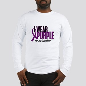 I Wear Purple For My Daughter 10 Long Sleeve T-Shi