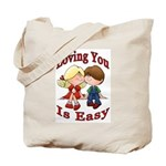 Loving You Is Easy Tote Bag