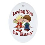 Loving You Is Easy Keepsake (Oval)