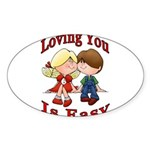 Loving You Is Easy Oval Sticker