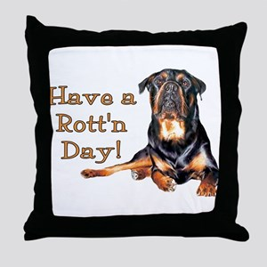 Rottweiler Rott'n Day Throw Pillow