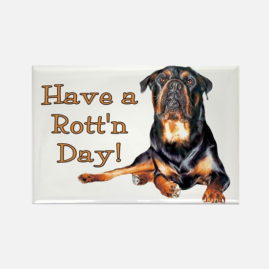 Rottweiler Rott'n Day Rectangle Magnet